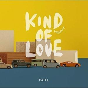 KIND OF LOVE KAITA 発売日:2019年4月24日 種別:CD  こちらの商品につき...