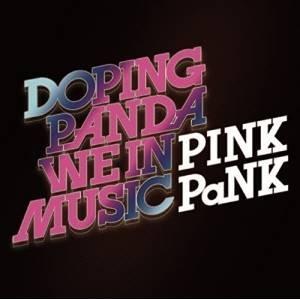 WE IN MUSIC / PINK PaNK (特別価格盤) DOPING PANDA 発売日:2...