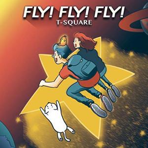 CD/T-SQUARE/FLY! FLY! FLY! (ハイブリッドCD+DVD)|サプライズweb