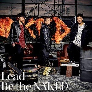 Be the NAKED (CD+DVD) (初回限定盤A) Lead 発売日:2019年1月30日...
