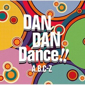 CD/A.B.C-Z/DAN DAN Dance!! (通常盤)|surpriseweb