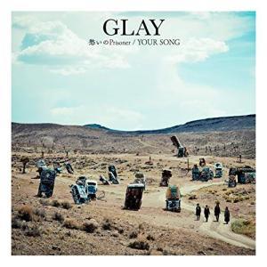 CD/GLAY/愁いのPrisoner/YOUR SONG (CD+DVD) (紙ジャケット)