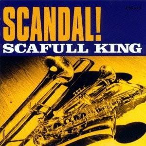 【大特価セール】 CD/SCAFULL KING/SCANDAL!