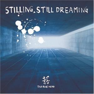STILLING STILL DREAMING THA BLUE HERB 発売日:2002年4月1...