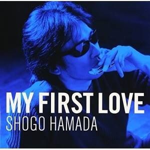CD/浜田省吾/My First Love (ConnecteD)