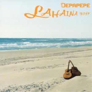 ■タイトル:ラハイナ ■アーティスト:DEPAPEPE (デパペペ でぱぺぺ) ■発売日:2006年...