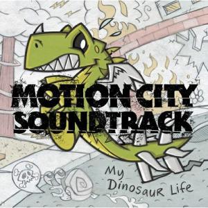 CD/モーション・シティ・サウンドトラック/マイ・ダイナソー・ライフ (解説歌詞対訳付)