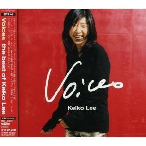 ヴォイセズ ザ・ベスト・オブ・ケイコ・リー ケイコ・リー 発売日:2002年2月6日 種別:CD