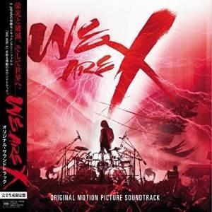 WE ARE X オリジナル・サウンドトラック (歌詞付) (完全生産限定盤) X JAPAN 発売...