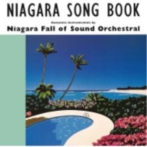 CD/ナイアガラ・フォール・オブ・サウンド・オーケストラル/ナイアガラ ソングブック|surpriseweb