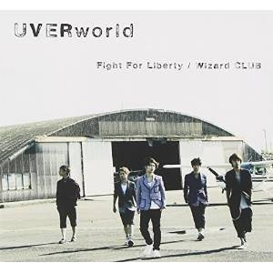 Fight For Liberty/Wizard CLUB (通常盤) UVERworld 発売日:...