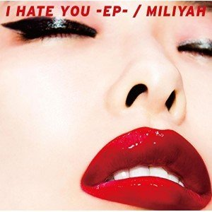 CD/加藤ミリヤ/I HATE YOU -EP- (CD+DVD) (初回生産限定盤)|surpriseweb