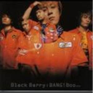 CD/Black Berry/BANG!Boo...