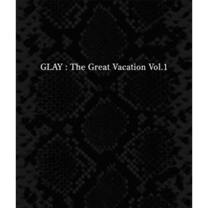 CD/GLAY/THE GREAT VACATION VOL.1〜SUPER BEST OF GLAY〜 (通常盤)