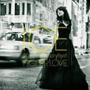 CD/ICE/ICE 〜20th Anniversary Best HIGHER LOVE (Blu...