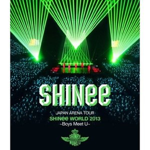 BD/SHINee/JAPAN ARENA TOUR SHINee WORLD 2013〜Boys Meet U〜(Blu-ray) (通常版)