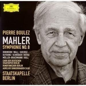 CD/ピエール・ブーレーズ/マーラー:交響曲第8番(千人の交響曲)