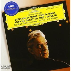 CD/ヘルベルト・フォン・カラヤン/レスピーギ:交響詩(ローマの噴水)(ローマの松)(リュートのための古風な舞曲とアリア)第3組曲 他