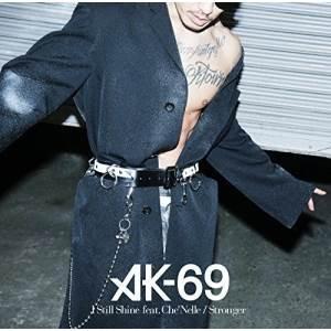 CD/AK-69/I Still Shine feat.Ch...