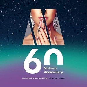 CD/DJ KOMORI/Motown 60th Anniversary R&B Mix mixed by DJ KOMORI