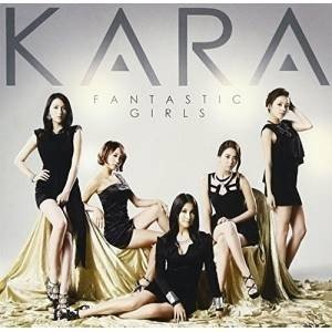 CD/KARA/FANTASTIC GIRLS (DVD付)...