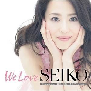 ■タイトル:We Love SEIKO -35th Anniversary 松田聖子究極オールタイム...