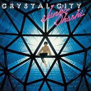 CRYSTAL CITY (生産限定低価格盤) 大橋純子&美乃家セントラル・ステイション 発...