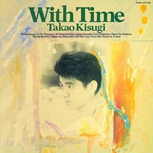CD/来生たかお/With Time +4 (SHM-CD) (紙ジャケット) (生産限定盤)