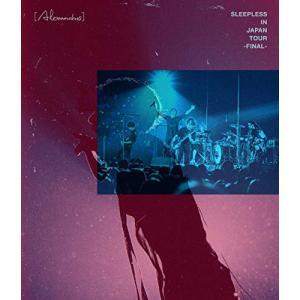 BD/(Alexandros)/Sleepless in Japan Tour -Final-(Bl...