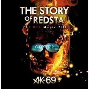 DVD/AK-69/THE STORY OF REDSTA -The Red Magic 2011- Chapter 2 (DVD+CD)