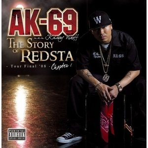 CD/AK-69 aka Kalassy Nikoff/THE STORY OF REDSTA - ...