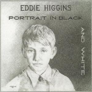 CD/ジ・エディ・ヒギンズ・トリオ/黒と白の肖像 (紙ジャケット)