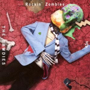 EP/THE BAWDIES × go!go!vanillas/Rockin' Zombies (生...