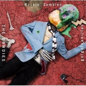 CD/THE BAWDIES × go!go!vanillas/Rockin' Zombies (C...