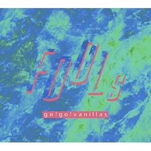 CD/go!go!vanillas/FOOLs (CD+DVD) (歌詞付/紙ジャケット) (完全限...