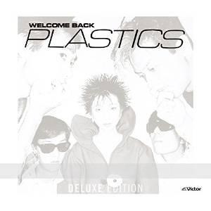 CD/PLASTICS/WELCOME BACK(Deluxe Edition) (SHM-CD+DVD) (解説歌詞付)