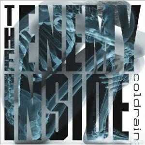 The Enemy Inside coldrain 発売日:2011年2月16日 種別:CD