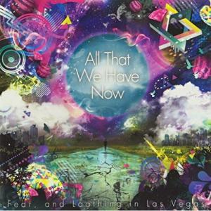 ■タイトル:All That We Have Now ■アーティスト:Fear,and Loathi...