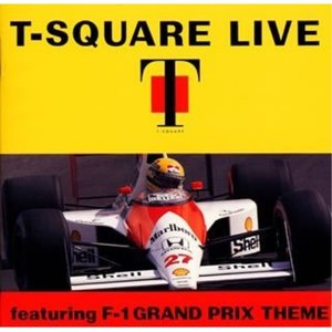 CD/T-SQUARE/T-SQUARE LIVE featuring F-1 GRAND PRIX THEME