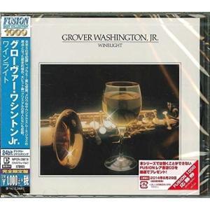 CD/グローヴァー・ワシントンJr./ワインライト (解説歌詞対訳付) (完全生産限定特別価格盤)