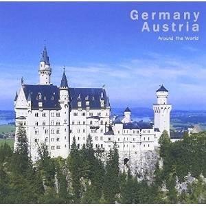 アラウンド・ザ・ワールド 5 ドイツ/オーストリア (解説付) クラシック 発売日:2016年4月2...
