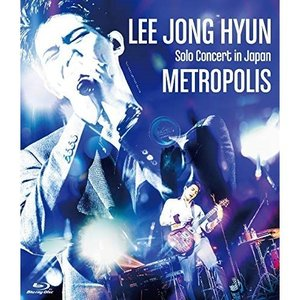 BD/イ・ジョンヒョン(from CNBLUE)/LEE JONG HYUN Solo Concer...