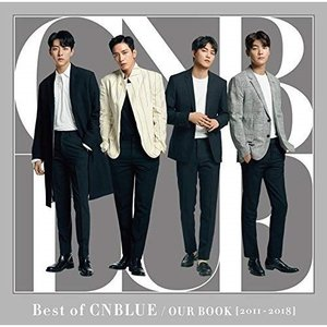 CD/CNBLUE/Best of CNBLUE / OUR BOOK(2011 - 2018) (CD+DVD) (初回限定盤)