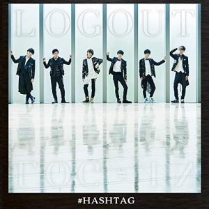 CD/#ハッシュタグ/LOG OUT (CD+DVD) (通常盤)