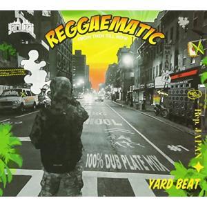 ■タイトル:REGGAEMATIC -100% DUB PLATE MIX- Mixed by YA...