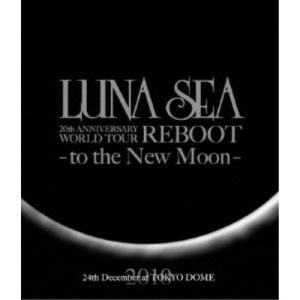 BD/LUNA SEA/LUNA SEA 20th ANNIVERSARY WORLD TOUR REBOOT -to the New Moon- 24th December,2010 at TOKYO DOME(Blu-ray)