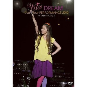 ■タイトル:YU-A DREAM Live Tour PERFORMANCE 2012 at SHI...