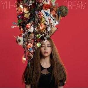CD/YU-A/DREAM (CD+DVD) (初回限定盤)
