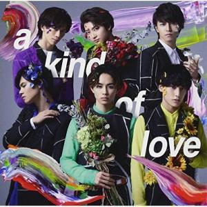 a kind of love 超特急 発売日:2018年4月4日 種別:CD