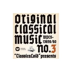 "中古アニメ系CD ""ClassicaLoid"" presents ORIGINAL CLASSICAL MUSICS No.3 -アニメ「クラシカロ